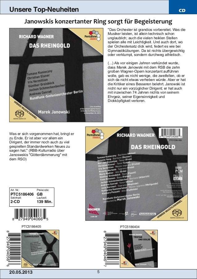 """20.05.201 3 5Unsere Top-Neuheiten CD""""Das Orchester ist grandios vorbereitet. Was dieMusiker leisten, ist allein technisch ..."""