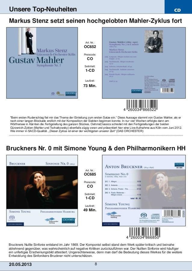 CD20.05.201 3 8Unsere Top-NeuheitenBruckners Nullte Sinfonie entstand im Jahr 1869. Der Komponist selbst stand dem Werk sp...