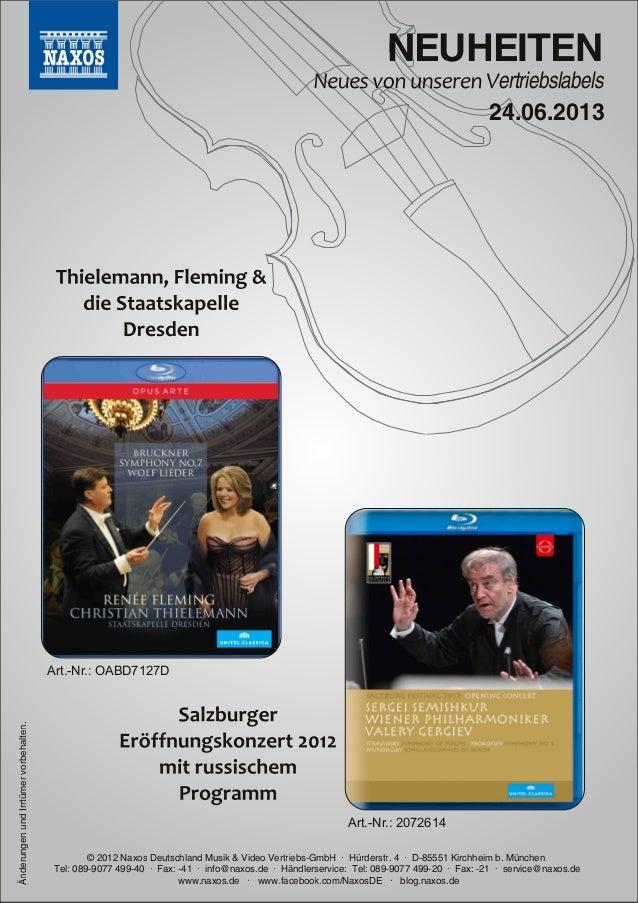 NEUHEITENertriebslabels© 2012 Naxos Deutschland Musik & Video Vertriebs-GmbH ∙ Hürderstr. 4 ∙ D-85551 Kirchheim b. München...