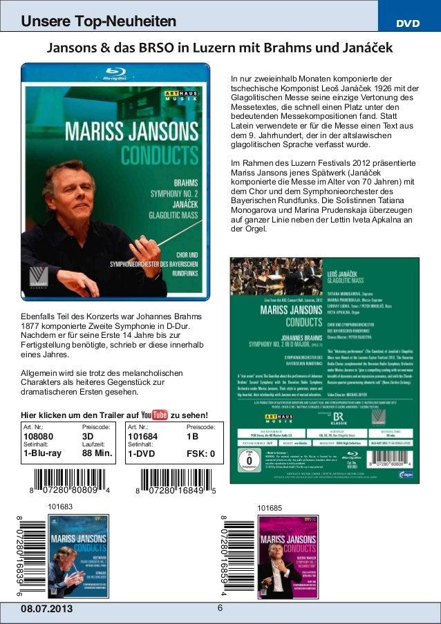 08.07.201 3 6 Unsere Top-Neuheiten DVD In nur zweieinhalb Monaten komponierte der tschechische Komponist Leoš Janáček 1926...