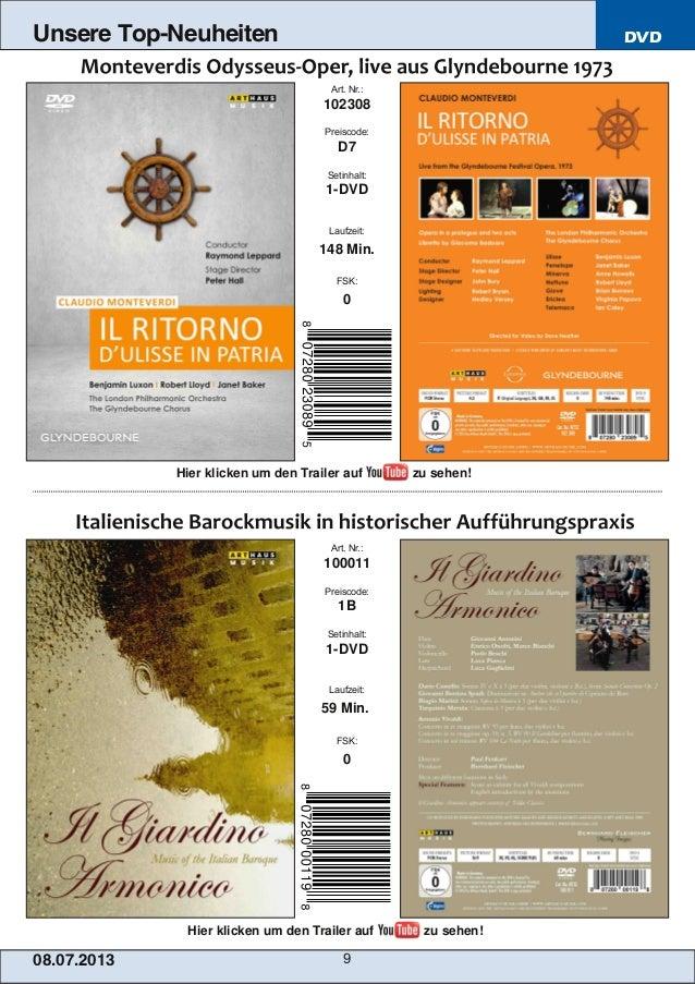 DVD 08.07.201 3 9 Unsere Top-Neuheiten Art. Nr.: 100011 Preiscode: 1B Setinhalt: 1DVD Laufzeit: 59 Min. FSK: 0 Art. Nr.: ...