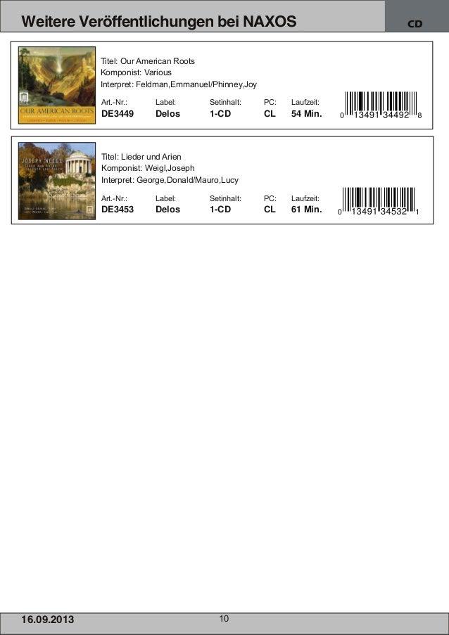 16.09.2013 10 Weitere Veröffentlichungen bei NAXOS CD Titel: Lieder und Arien Komponist: Weigl,Joseph Interpret: George,Do...