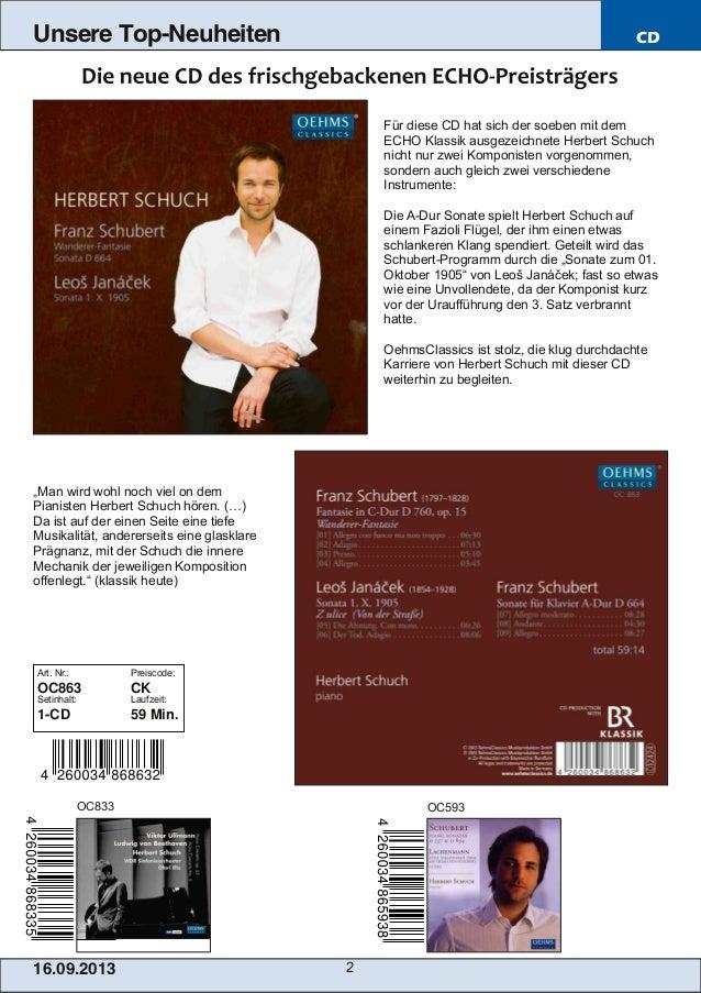 16.09.2013 2 Unsere Top-Neuheiten CD Für diese CD hat sich der soeben mit dem ECHO Klassik ausgezeichnete Herbert Schuch n...