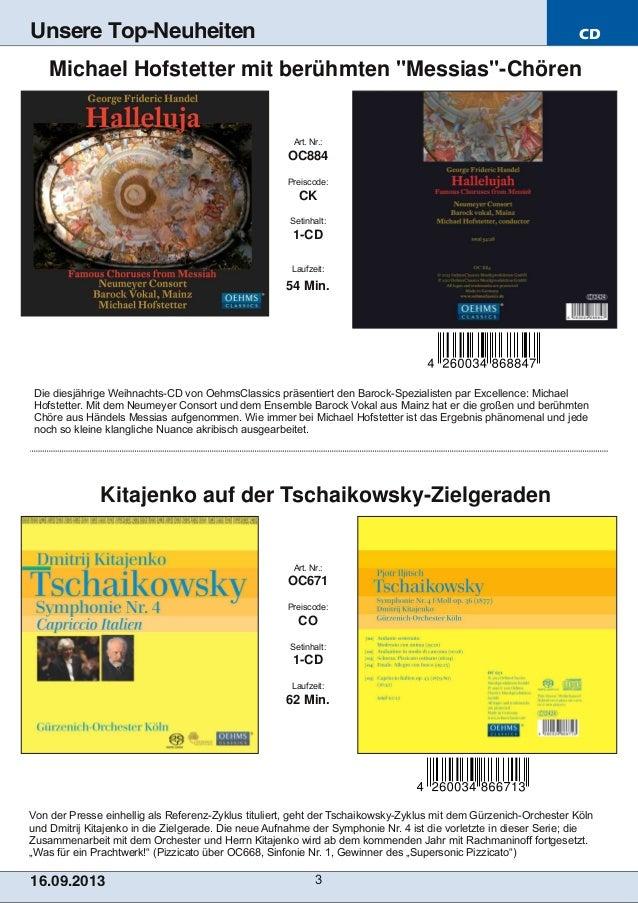 CD 16.09.2013 3 Unsere Top-Neuheiten Von der Presse einhellig als ReferenzZyklus tituliert, geht der TschaikowskyZyklus ...