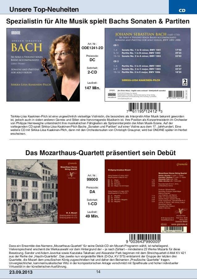 """CD 23.09.2013 14 Unsere Top-Neuheiten Dass ein Ensemble des Namens """"MozarthausQuartett"""" für seine DebütCD ein MozartPro..."""