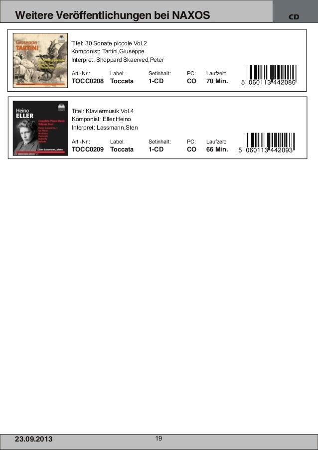 23.09.2013 19 Weitere Veröffentlichungen bei NAXOS CD Titel: Klaviermusik Vol.4 Komponist: Eller,Heino Interpret: Lassmann...