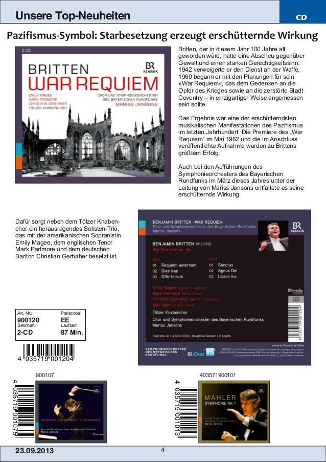 23.09.2013 4 Unsere Top-Neuheiten CD Britten, der in diesem Jahr 100 Jahre alt geworden wäre, hatte eine Abscheu gegenüber...