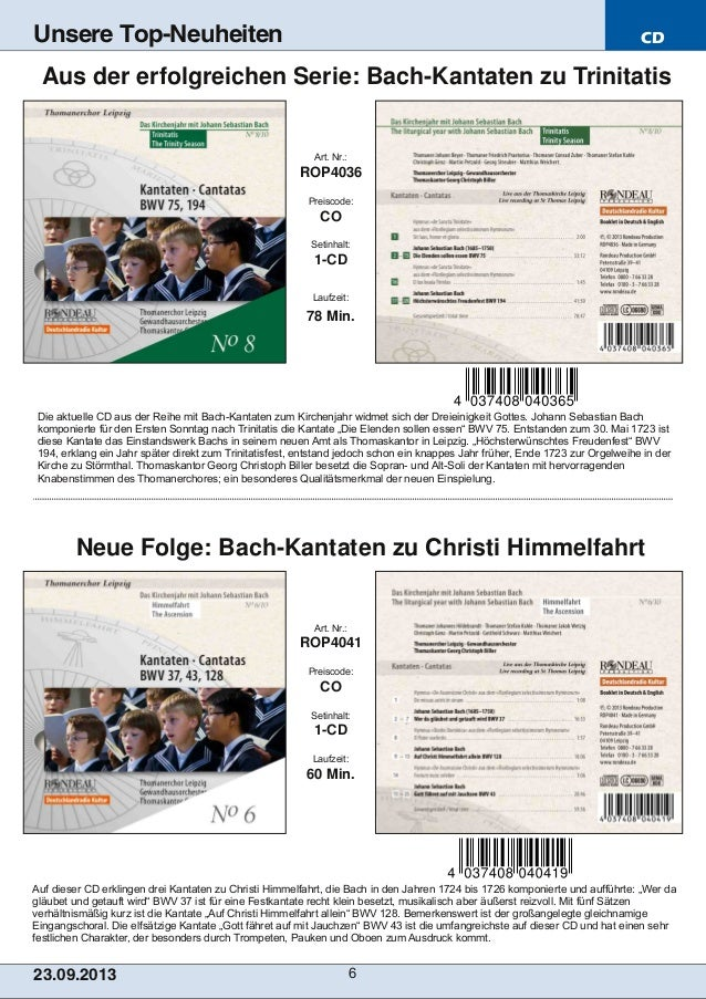 CD 23.09.2013 6 Unsere Top-Neuheiten Auf dieser CD erklingen drei Kantaten zu Christi Himmelfahrt, die Bach in den Jahren ...