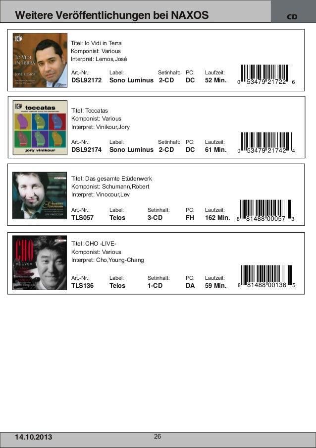 Weitere Veröffentlichungen bei NAXOS Titel: Io Vidi in Terra Komponist: Various Interpret: Lemos,José Art.Nr.:  Label:  S...