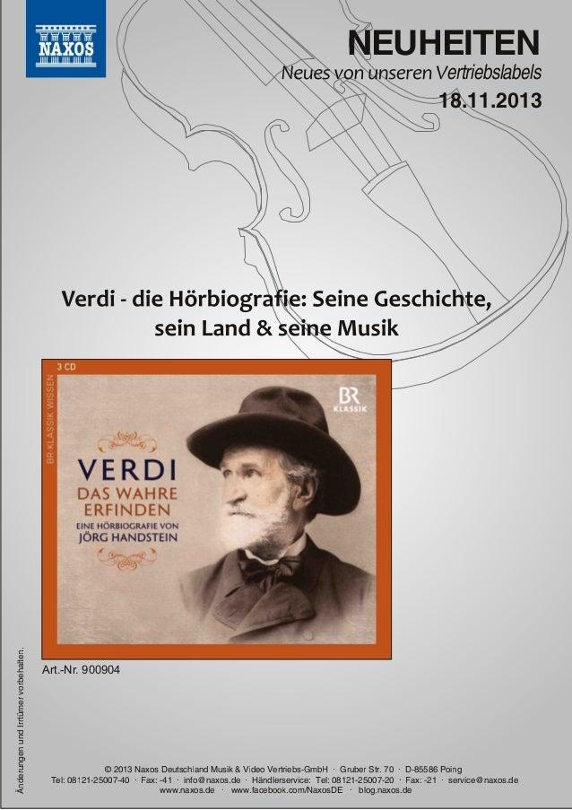 NEUHEITEN  ertriebslabels  Änderungen und Irrtümer vorbehalten.  1 8.1 1 .201 3  Art.Nr. 900904  © 201 3 Naxos Deutschlan...