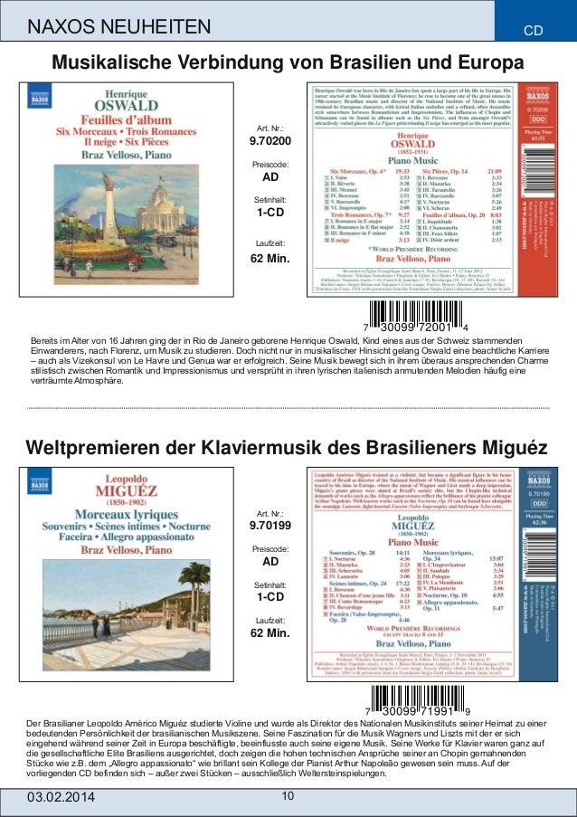 NAXOS NEUHEITEN  CD  Musikalische Verbindung von Brasilien und Europa  Art. Nr.:  9.70200 Preiscode:  AD Setinhalt:  1CD ...