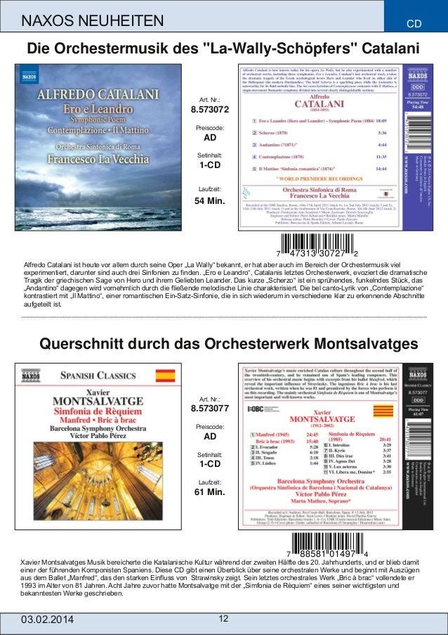 """NAXOS NEUHEITEN  CD  Die Orchestermusik des """"LaWallySchöpfers"""" Catalani  Art. Nr.:  8.573072 Preiscode:  AD Setinhalt:  ..."""