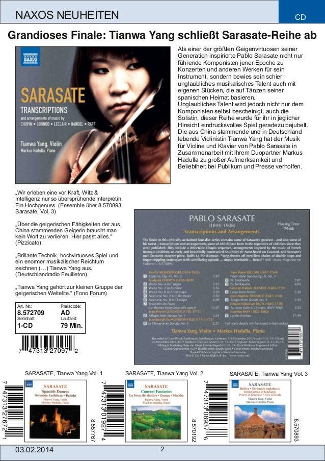 NAXOS NEUHEITEN  CD  Grandioses Finale: Tianwa Yang schließt SarasateReihe ab Als einer der größten Geigenvirtuosen seine...