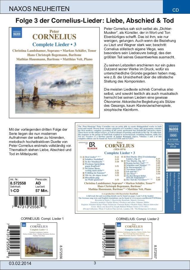 """NAXOS NEUHEITEN  CD  Folge 3 der CorneliusLieder: Liebe, Abschied & Tod Peter Cornelius sah sich selbst als """"Dichter Mus..."""