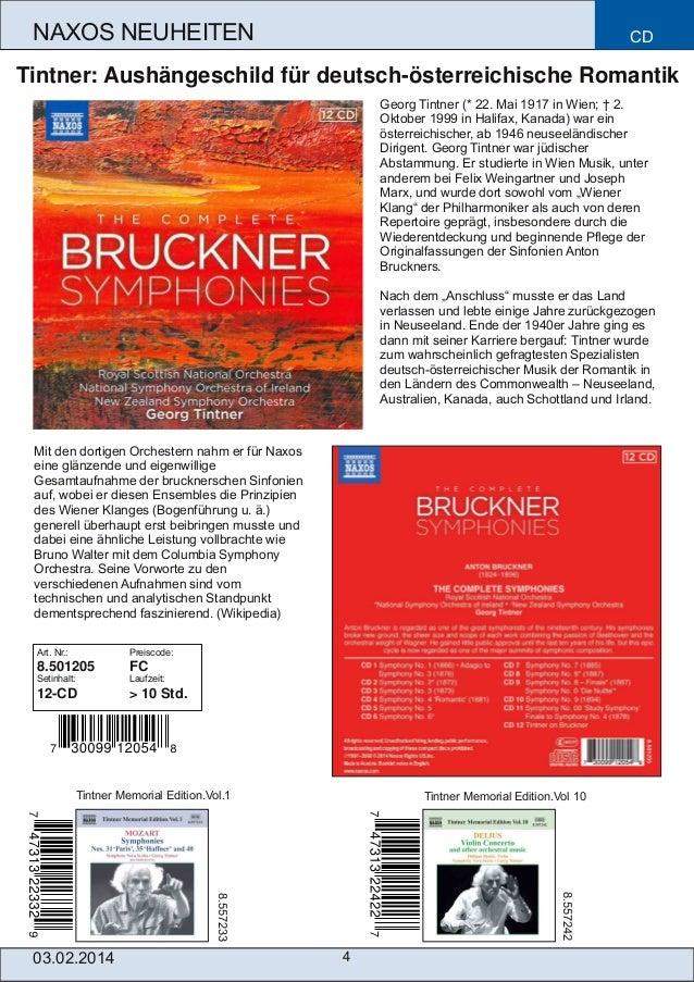 NAXOS NEUHEITEN  CD  Tintner: Aushängeschild für deutschösterreichische Romantik Georg Tintner (* 22. Mai 1917 in Wien; †...