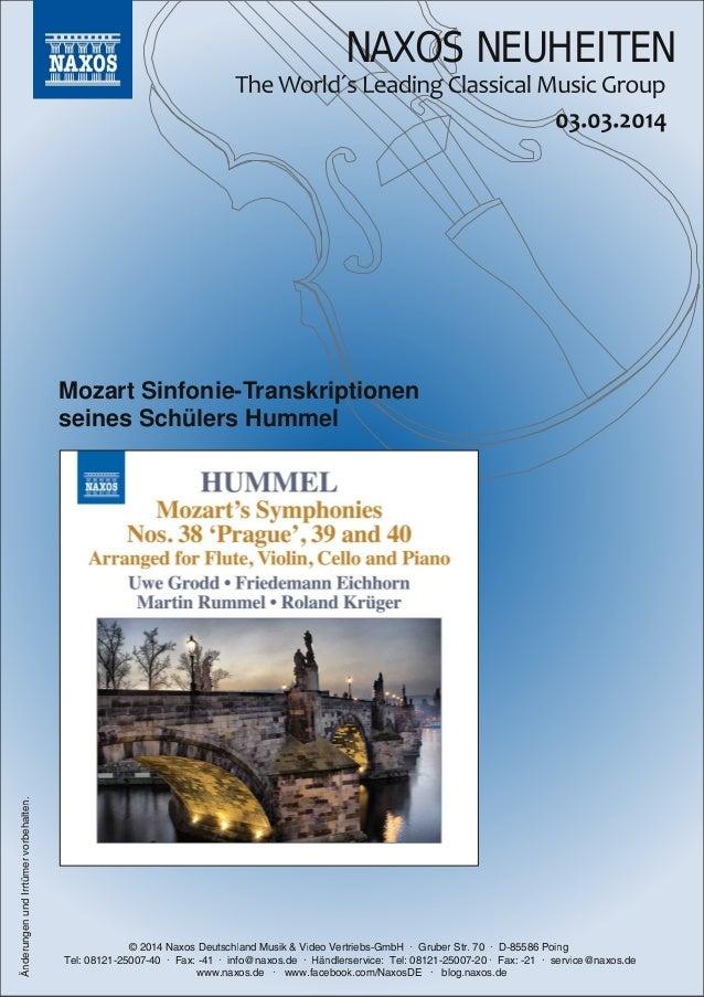 NAXOS NEUHEITEN  Änderungen und Irrtümer vorbehalten.  Mozart SinfonieTranskriptionen seines Schülers Hummel  © 201 4 Nax...