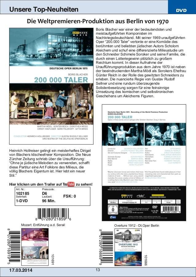 17.03.2014 13 Unsere Top-Neuheiten DVD Boris Blacher war einer der bedeutendsten und meistaufgeführten Komponisten im Nach...