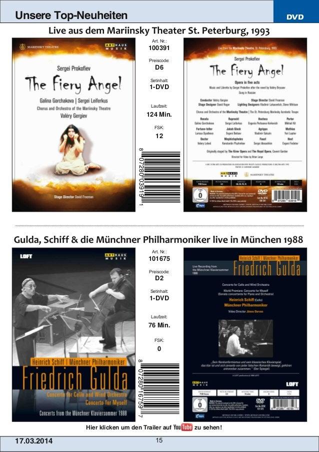 DVD 17.03.2014 15 Unsere Top-Neuheiten Art. Nr.: 101675 Preiscode: D2 Setinhalt: 1DVD Laufzeit: 76 Min. FSK: 0 Art. Nr.: ...