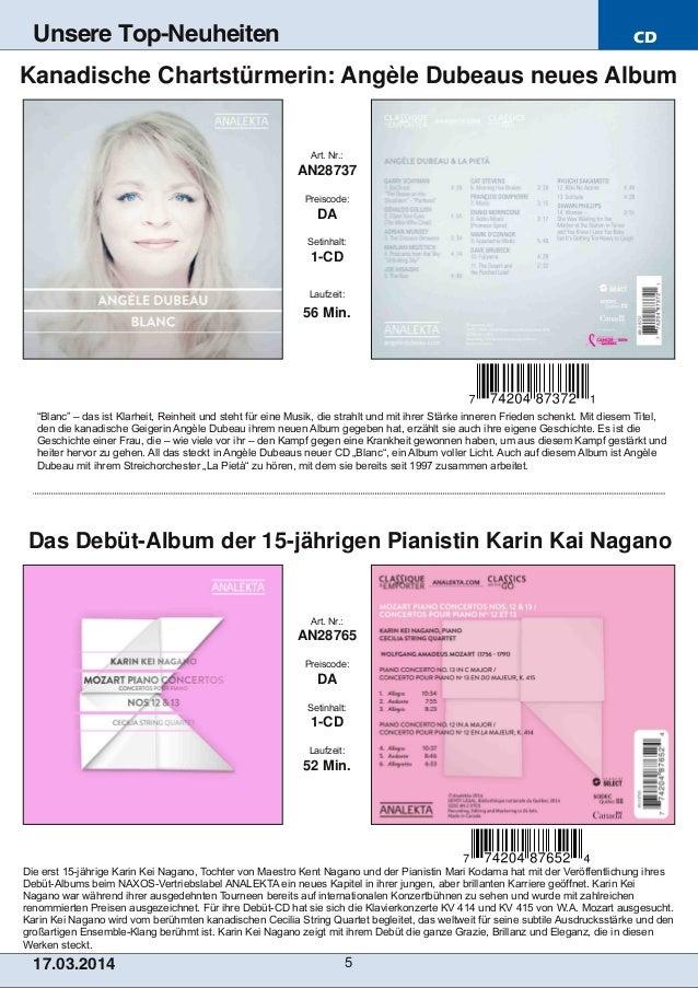 CD 17.03.2014 5 Unsere Top-Neuheiten Die erst 15jährige Karin Kei Nagano, Tochter von Maestro Kent Nagano und der Pianist...