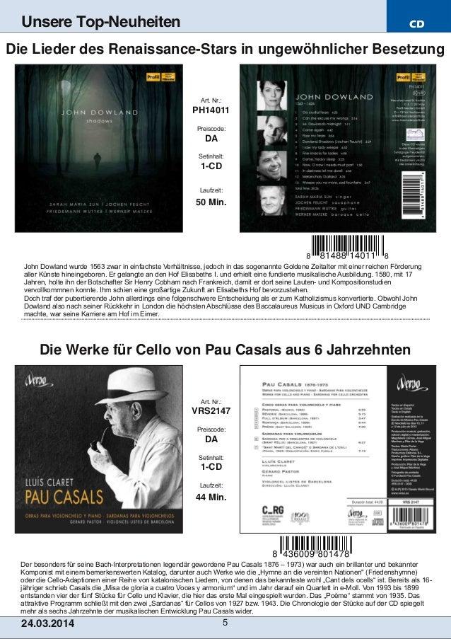 CD 24.03.2014 5 Unsere Top-Neuheiten Der besonders für seine BachInterpretationen legendär gewordene Pau Casals 1876 – 19...