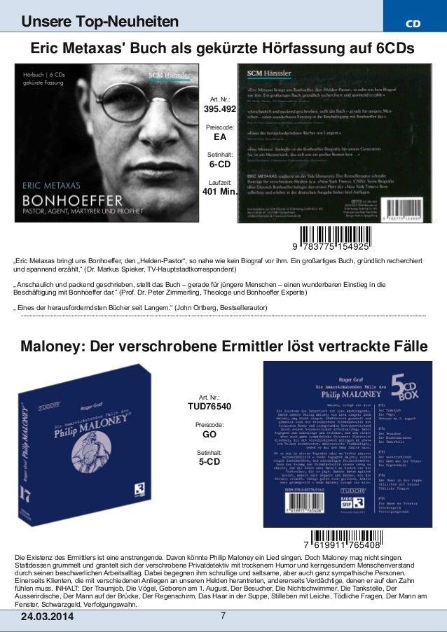 CD 24.03.2014 7 Unsere Top-Neuheiten Die Existenz des Ermittlers ist eine anstrengende. Davon könnte Philip Maloney ein Li...