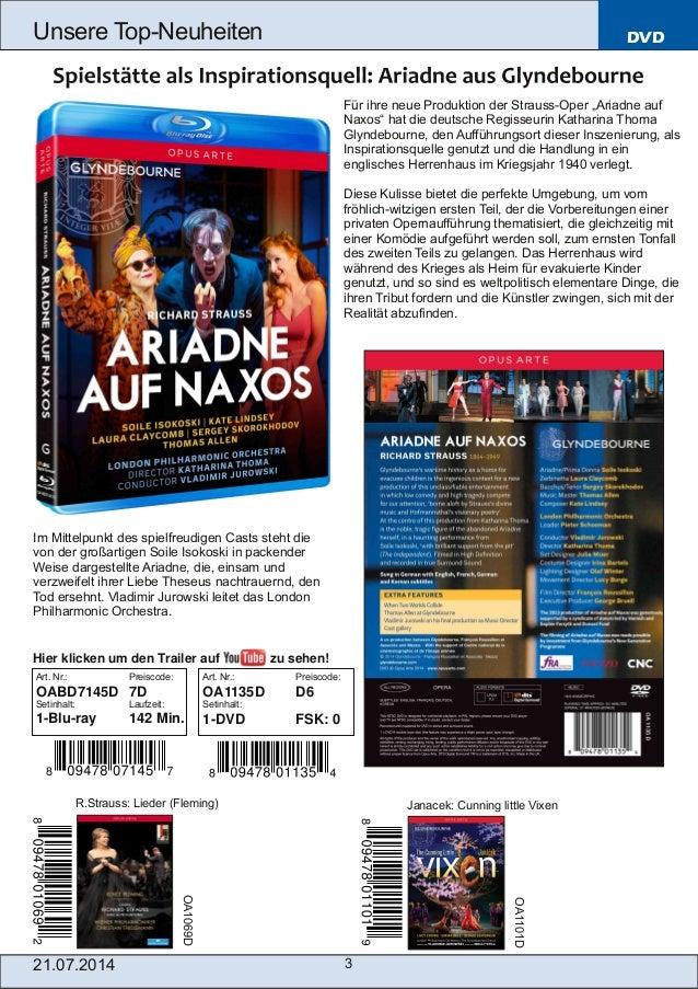 """21.07.2014 3 Unsere TopNeuheiten DVD Für ihre neue Produktion der StraussOper """"Ariadne auf Naxos"""" hat die deutsche Regis..."""