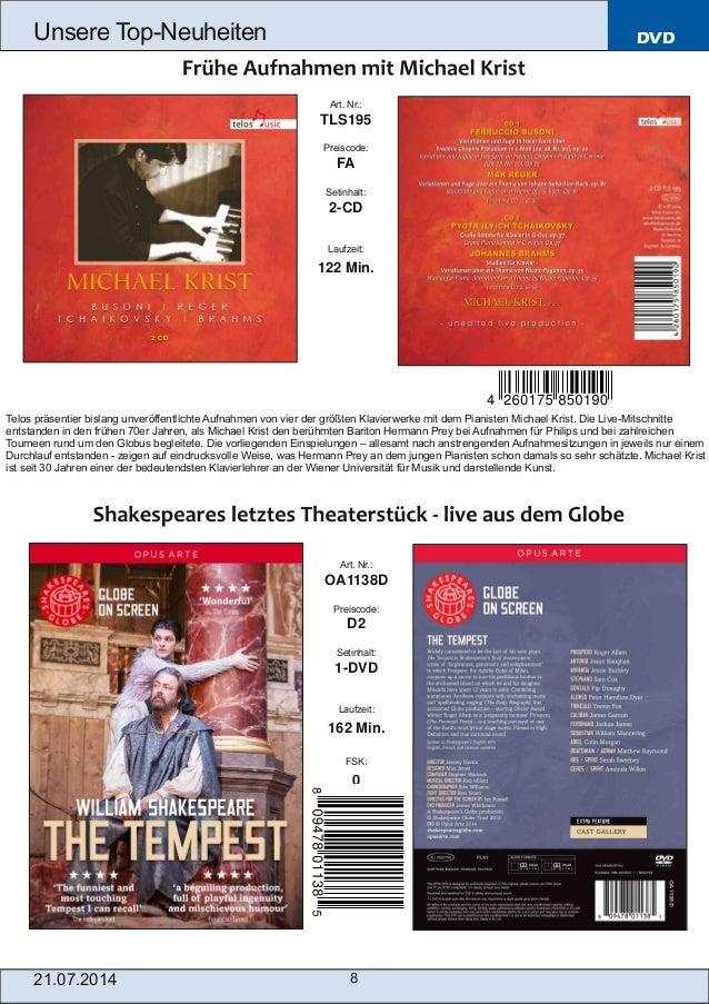 DVD 21.07.2014 8 Unsere TopNeuheiten Art. Nr.: TLS195 Preiscode: FA Setinhalt: 2CD Laufzeit: 122 Min. Art. Nr.: OA1138D ...
