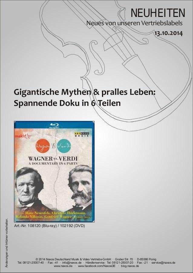 NEUHEITEN  vorbehalten.  Art.Nr.  108120 (Bluray)  / 102192 (DVD)  Irrtümer und Änderungen www.naxos.de · www.facebook.c...