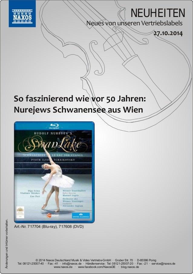 NEUHEITEN  vorbehalten.  Art.Nr.  717704 (Bluray),  717608 (DVD)  Irrtümer und Änderungen www.naxos.de · www.facebook.co...