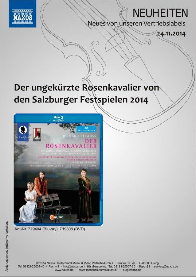 NEUHEITEN  vorbehalten.  Art.Nr.  719404 (Bluray),  719308 (DVD)  Irrtümer und Änderungen www.naxos.de · www.facebook.co...