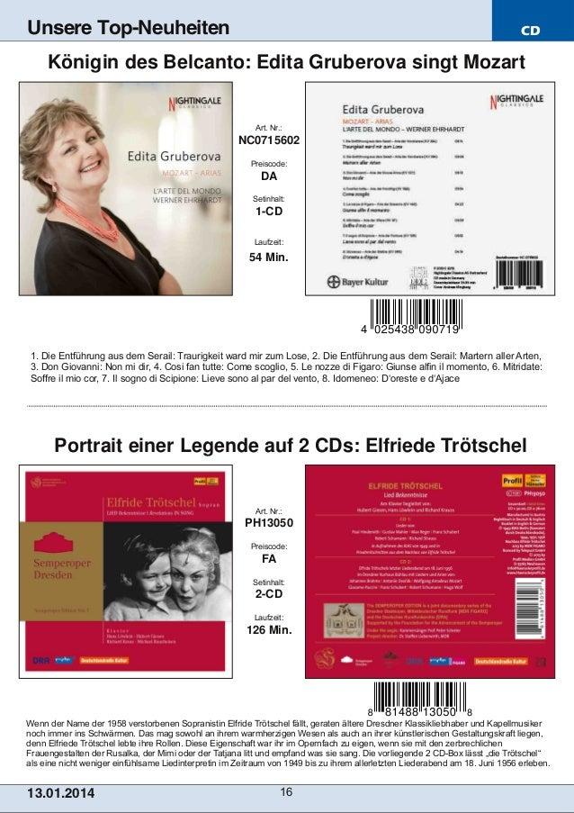 Unsere Top-Neuheiten  CD  Königin des Belcanto: Edita Gruberova singt Mozart  Art. Nr.:  NC0715602 Preiscode:  DA Setinhal...