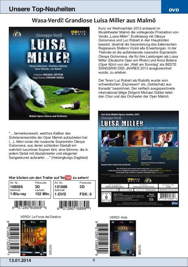 Unsere Top-Neuheiten  DVD  Kurz vor Weihnachten 2012 entstand im Musiktheater Malmö die vorliegende Produktion von Verdis ...