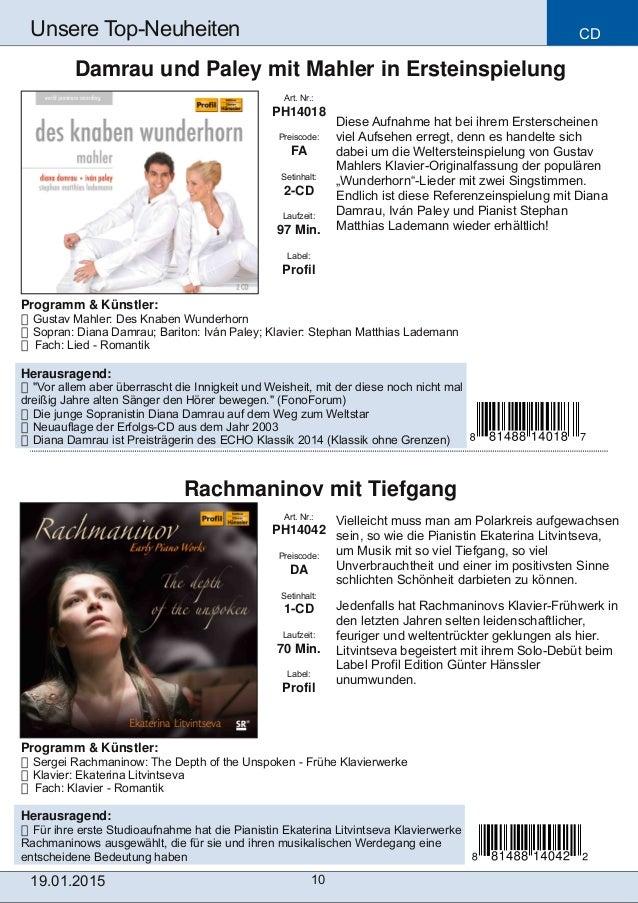 Programm & Künstler:  Gustav Mahler: Des Knaben Wunderhorn  Sopran: Diana Damrau; Bariton: Iván Paley; Klavier: Stephan ...