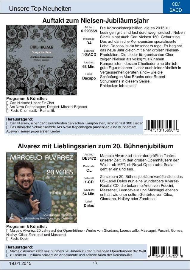 Programm & Künstler:  Carl Nielsen: Lieder für Chor  Ars Nova Copenhagen; Dirigent: Michael Bojesen  Fach: Chormusik  ...
