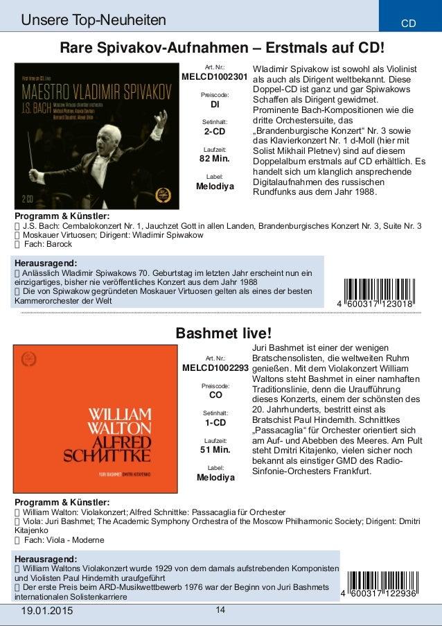 CD 14 Unsere TopNeuheiten Art. Nr.: MELCD1002293 Preiscode: CO Setinhalt: 1CD Laufzeit: 51 Min. Label: Melodiya Bashmet ...