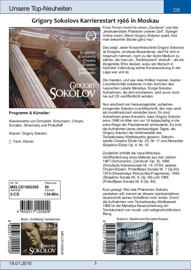 3 Unsere TopNeuheiten CD Art. Nr.: Preiscode: MELCD1002292 DI Setinhalt: Laufzeit: 2CD 134 Min. Bach: Goldberg Variation...