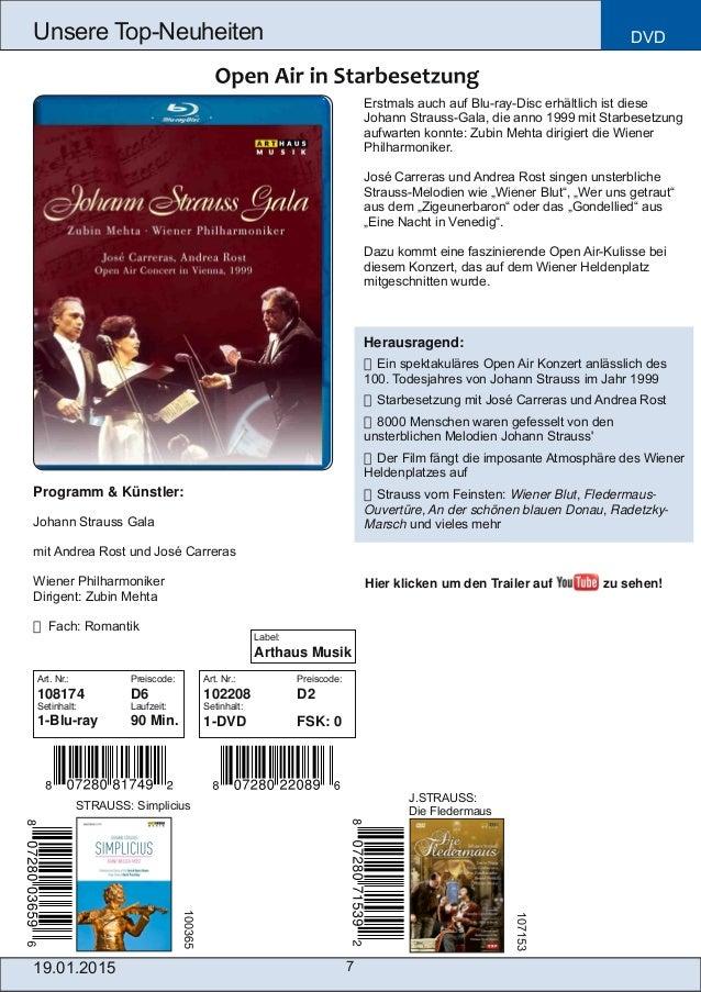 Programm & Künstler: Johann Strauss Gala mit Andrea Rost und José Carreras Wiener Philharmoniker Dirigent: Zubin Mehta  F...