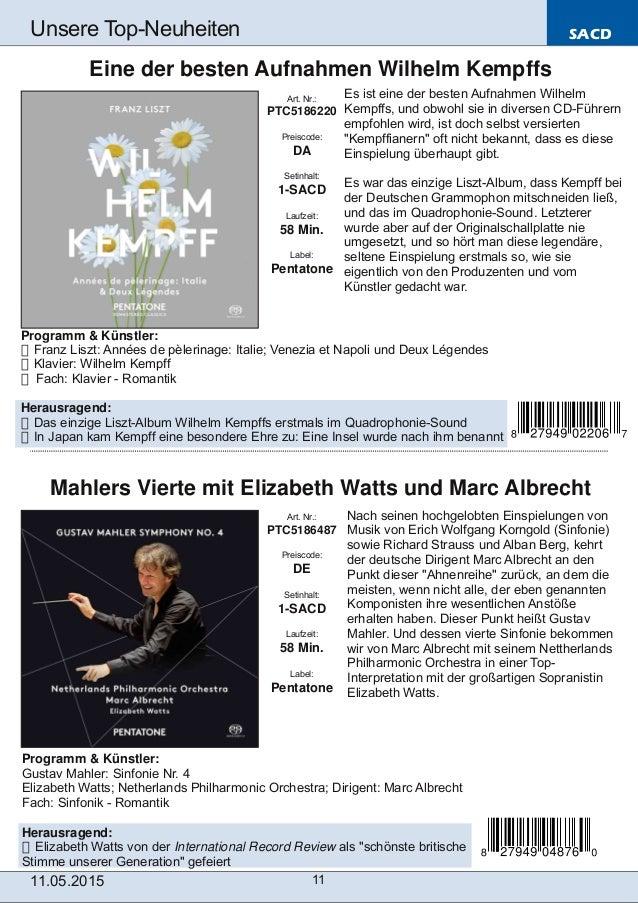 SACD 11.05.2015 11 Unsere TopNeuheiten Art. Nr.: PTC5186487 Preiscode: DE Setinhalt: 1SACD Laufzeit: 58 Min. Label: Pent...