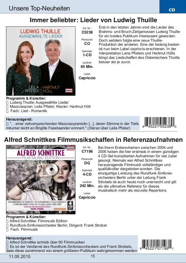 CD 11.05.2015 15 Unsere TopNeuheiten Art. Nr.: C7196 Preiscode: DG Setinhalt: 4CD Laufzeit: 242 Min. Label: Capriccio Al...