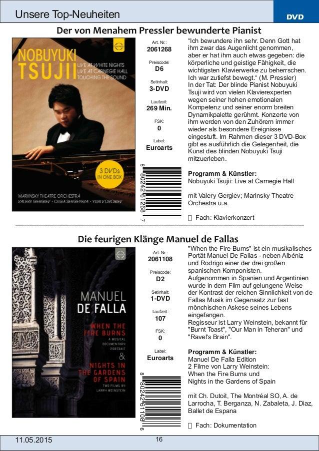 DVD 11.05.2015 16 Unsere TopNeuheiten Art. Nr.: 2061108 Preiscode: D2 Setinhalt: 1DVD Laufzeit: 107 FSK: 0 Label: Euroar...