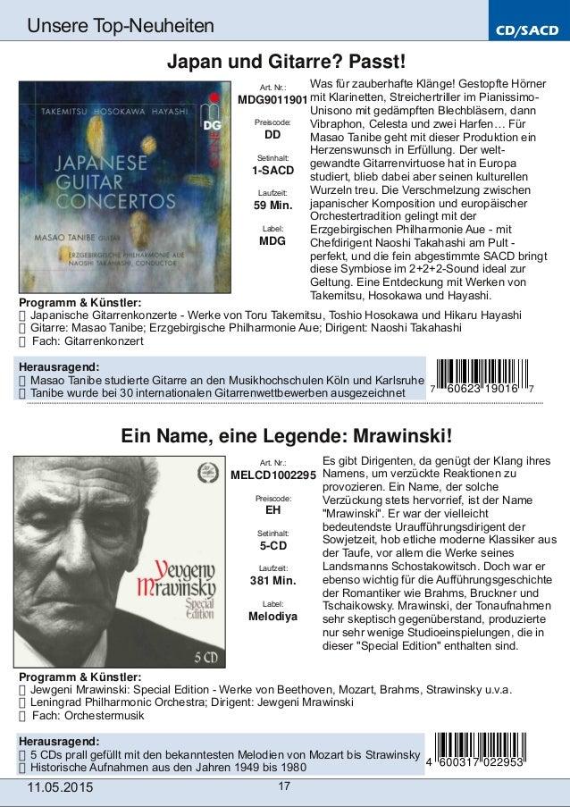 CD/SACD 11.05.2015 17 Unsere TopNeuheiten Art. Nr.: MELCD1002295 Preiscode: EH Setinhalt: 5CD Laufzeit: 381 Min. Label: ...