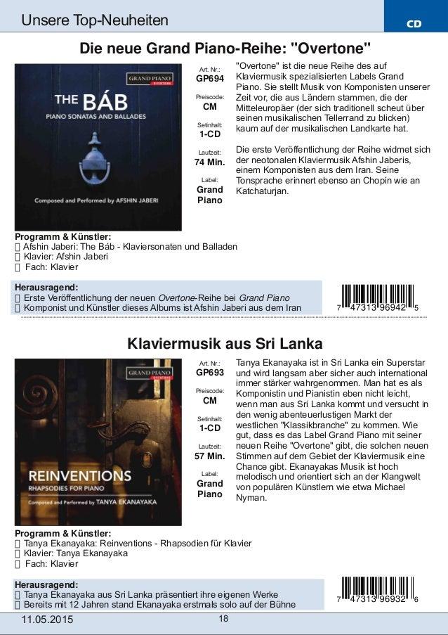 CD 11.05.2015 18 Unsere TopNeuheiten Art. Nr.: GP693 Preiscode: CM Setinhalt: 1CD Laufzeit: 57 Min. Label: Grand Piano K...