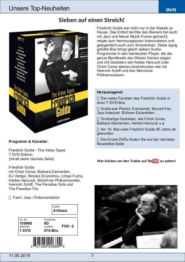 11.05.2015 3 Unsere TopNeuheiten DVD Friedrich Gulda war nicht nur in der Klassik zu Hause. Das Enfant terrible des Klavi...