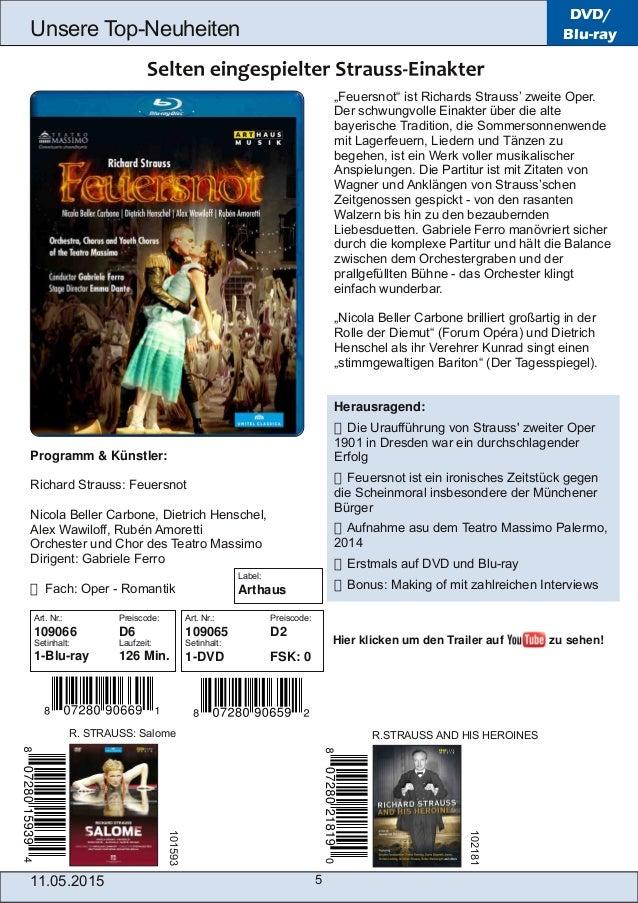 """11.05.2015 5 Unsere TopNeuheiten DVD/ Blu-ray """"Feuersnot"""" ist Richards Strauss' zweite Oper. Der schwungvolle Einakter üb..."""