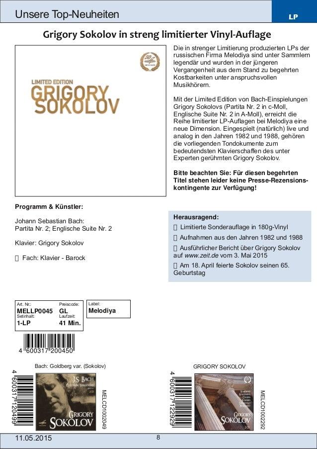 11.05.2015 8 Unsere TopNeuheiten LP Programm & Künstler: Johann Sebastian Bach: Partita Nr. 2; Englische Suite Nr. 2 Klav...