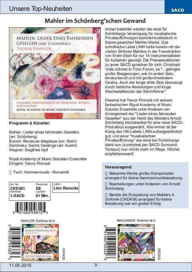 11.05.2015 9 Unsere TopNeuheiten SACD Programm & Künstler: Mahler: Lieder eines fahrenden Gesellen (arr. Schönberg) Buson...