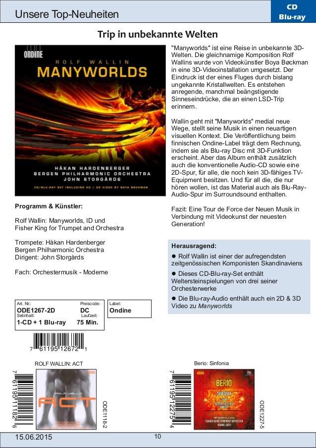 15.06.2015 10 Unsere TopNeuheiten CD Blu-ray Programm & Künstler: Rolf Wallin: Manyworlds, ID und Fisher King for Trumpet...