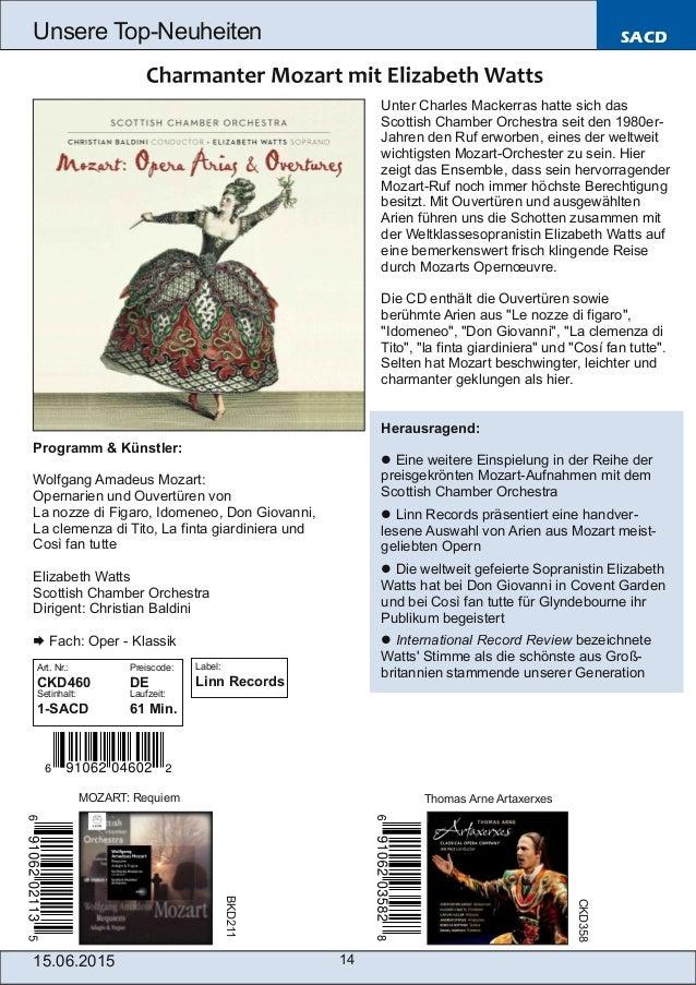 15.06.2015 14 Unsere TopNeuheiten SACD Programm & Künstler: Wolfgang Amadeus Mozart: Opernarien und Ouvertüren von La noz...