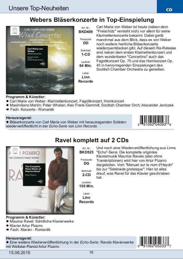 CD 15.06.2015 16 Unsere TopNeuheiten Art. Nr.: BKD523 Preiscode: DG Setinhalt: 2-CD Laufzeit: 150 Min. Label: Linn Record...