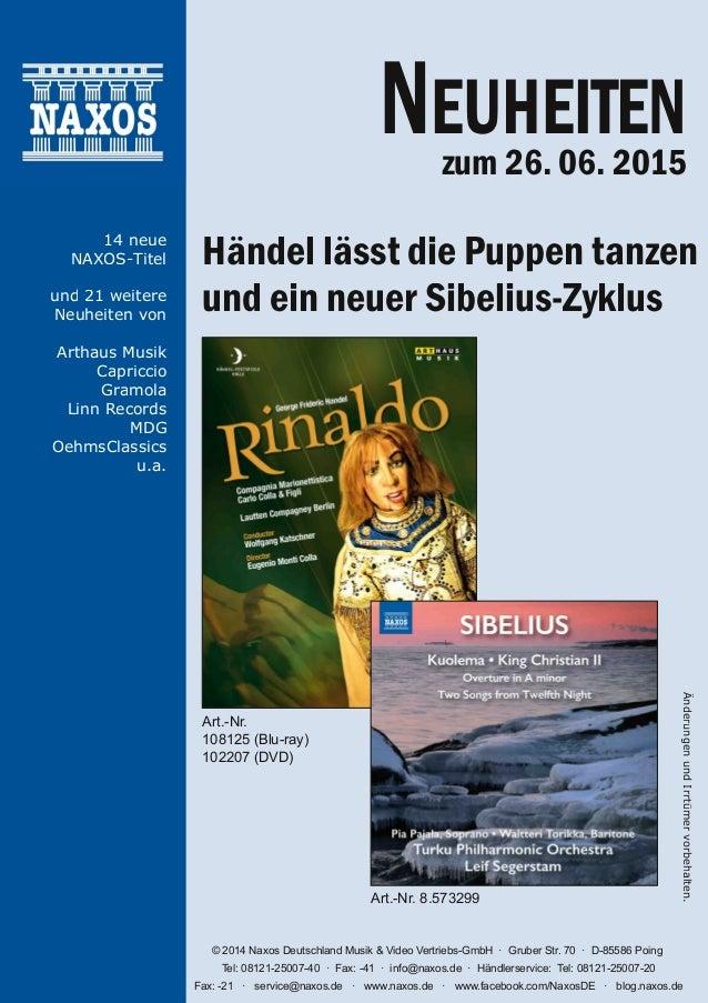 NEUHEITENzum 26. 06. 2015 Händel lässt die Puppen tanzen und ein neuer Sibelius-Zyklus Art.Nr. 108125 (Bluray) 102207 (D...